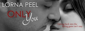 Only You by Lorna Peel - sm banner