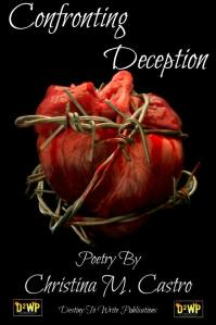 Confrnting Deception my 3rd poetry book