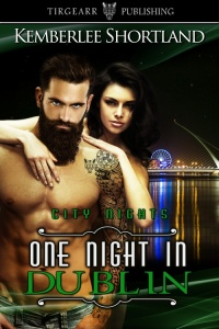One Night in Dublin by Kemberlee Shortland - 500