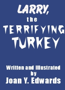 Larry the Terrifying Turkey Book cover draft