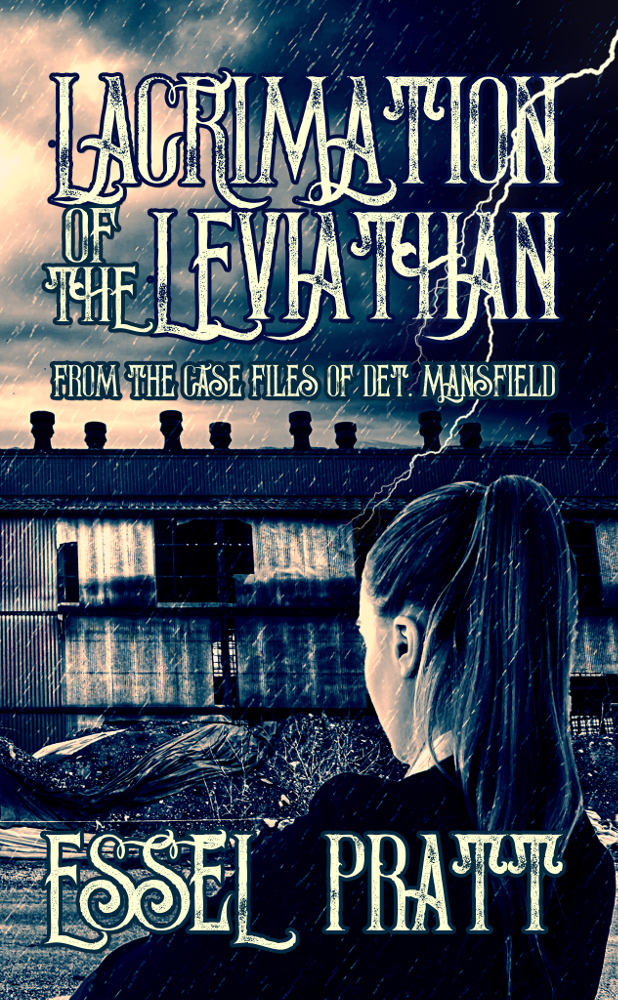 November 2017 authorsinterviews page 2 lacrimation of the leviathan httpsamazonlacrimation leviathan detective mansfield project ebookdpb074dfnt76 fandeluxe Images